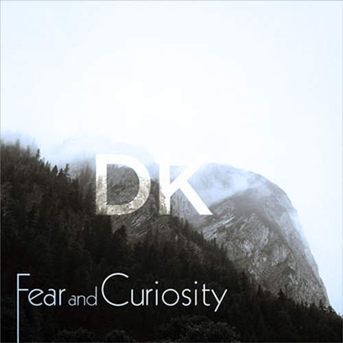 Fear And Curiosity