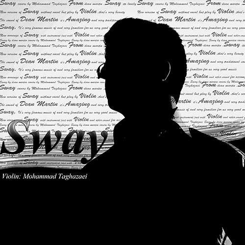 Sway - محمد تقاضایی