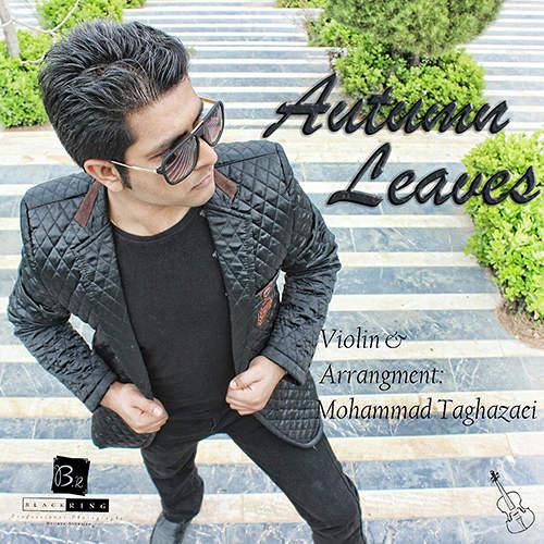 Autumn Leaves - محمد تقاضایی