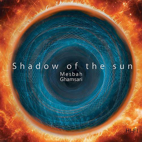 The Shadow of Sun - مصباح قمصری