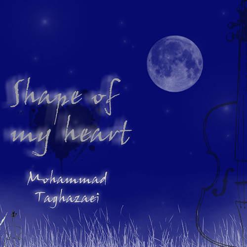 Shape of my Heart - محمد تقاضایی