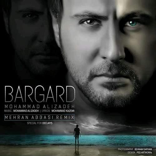 برگرد (ریمیکس) - محمد علیزاده