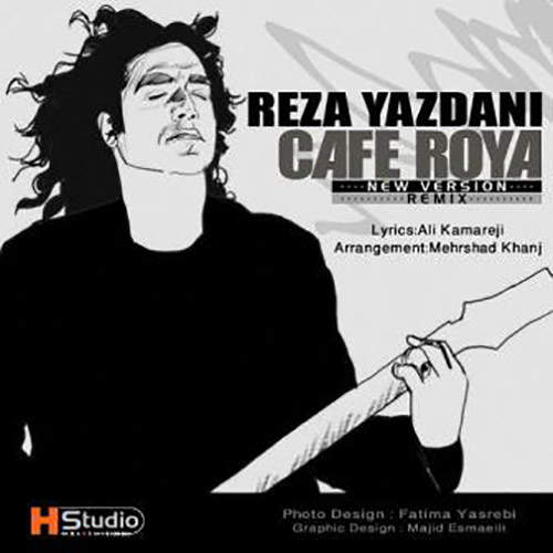 کافه رویا (ریمیکس) - رضا یزدانی