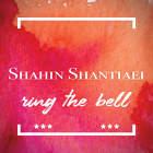 Ring The Bell - شاهین شنتیایی