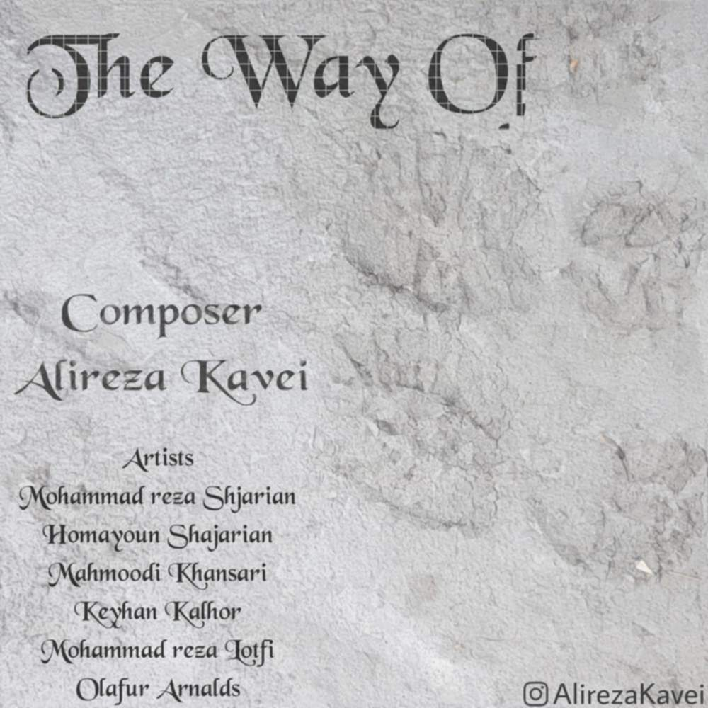 The Way Of - علیرضا کاوئی