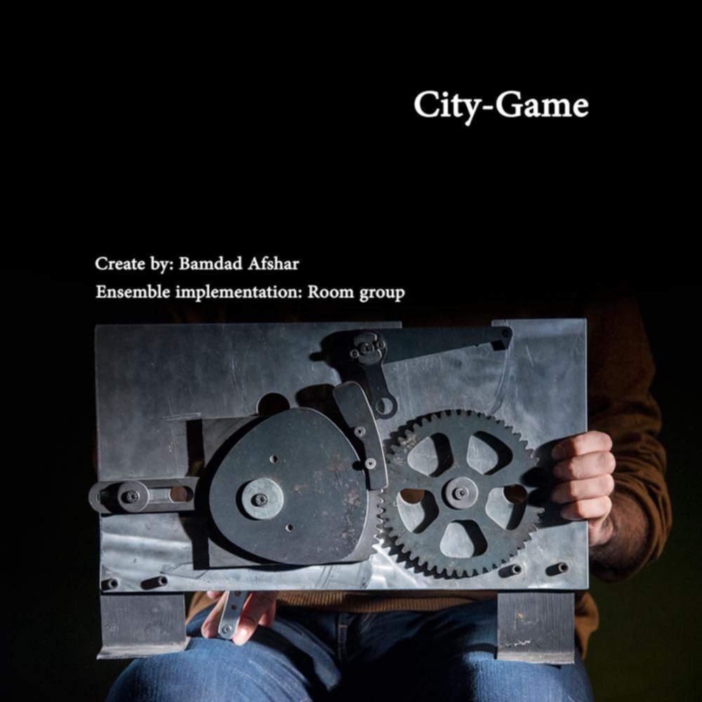 شهر - بازی - بامداد افشار