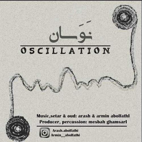 نوسان - آرش ابوالفتحی
