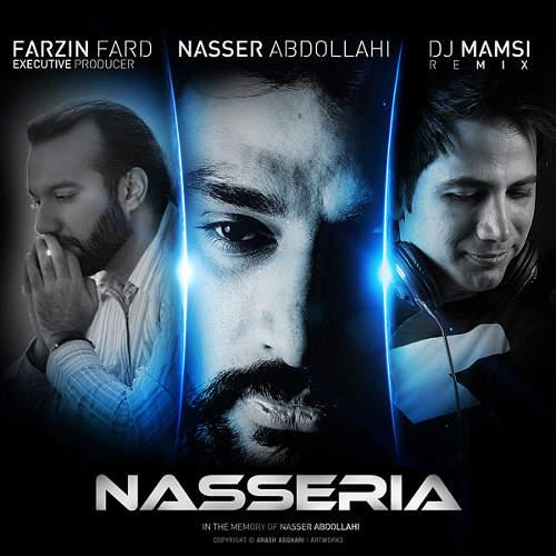 ناصریا (ریمیکس) - ناصر عبدالهی و Dj Mamsi