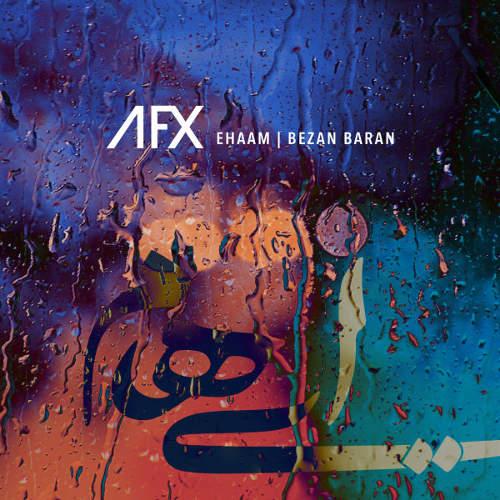 بزن باران (ریمیکس) - ایهام و AFX