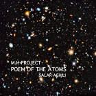 Poem Of The Atoms - M.H Project, و ,سالار عقیلی