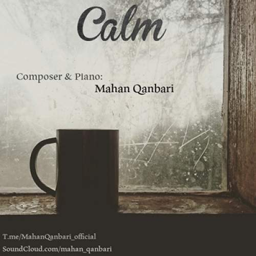 Calm - ماهان قنبری