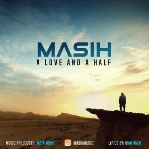 A Love And A Half - مسیح