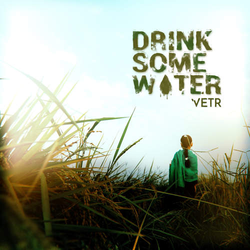 Drink Some Water - Vetr