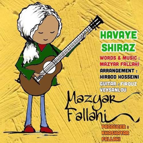 هوای شیراز - مازیار فلاحی