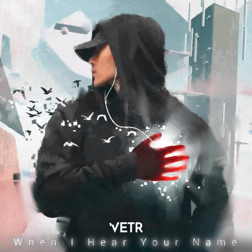 When I Hear Your Name - Vetr