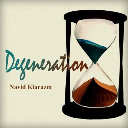 تباهی - نوید کیارزم