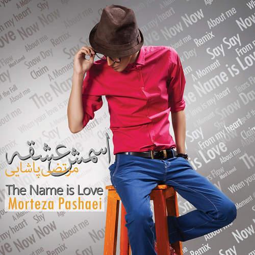 مرتضی پاشای،اسمش عشقه،2