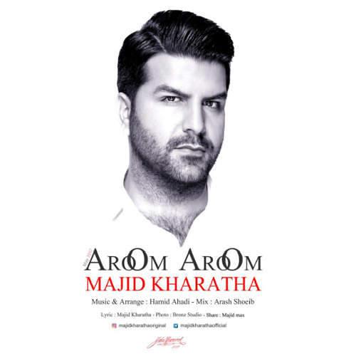موزیک جدید آروم آروم از مجید خراطها